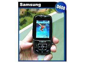 滑出時尚! Samsung D608 俐落有型